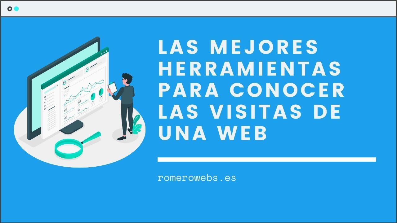 Las mejores herramientas para saber las visitas de una web